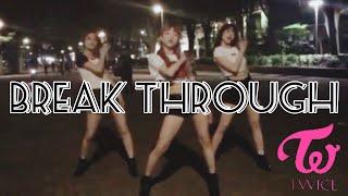 【Break Through  TWICE 】Dance Cover