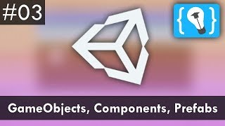 Unity Tutorial Deutsch / German #3 - GameObjects, Components und Prefabs