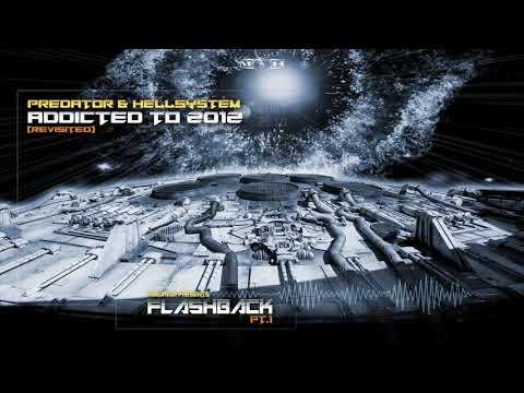 Predator & Hellsystem - Addicted To 2012