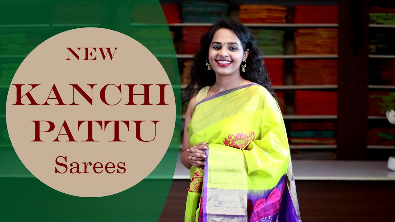 "<p style=""color: red"">Video : </p>New Kanchi Pattu Sarees Collection 