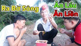 Lâm Vlog - Ra Bờ Sông Ăn Thử Lẩu Ăn Liền | Lẩu Cay Tứ Xuyên và Lẩu Kim Chi Hàn Quốc Ăn Liền Tự Sôi