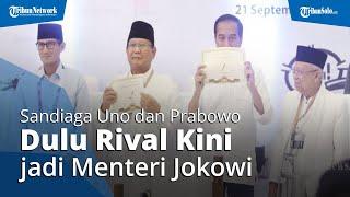 Sandiaga Uno dan Prabowo Subianto Dulu Jadi Rival Jokowi saat Pilpres, Kini Jadi Pembantu Presiden