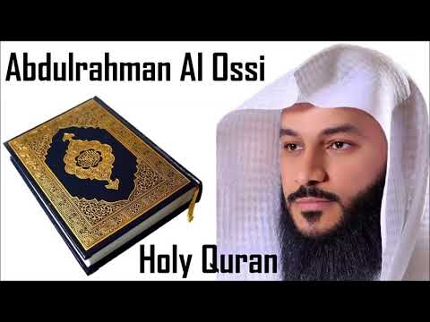 The Complete Holy Quran By Sheikh Abdulrahman Al Ossi 1/6 - Holy Quran