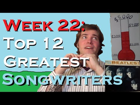 Week 22: Top 12 Greatest Songwriters
