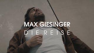Max Giesinger   Die Reise (Offizielles Video)