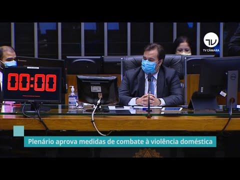 Plenário aprova medidas de combate à violência doméstica - 10/06/20