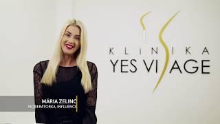 Mária Zelinová o Klinike YES VISAGE