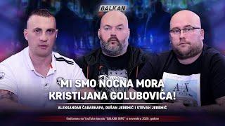 AKTUELNO: Čabarkapa i braća Jeremić - Mi smo najveća noćna mora Kristijana Golubovića! (7.11.2020)