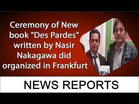 "Ceremony of New book ""Des Pardes"" written by Nasir Nakagawa did organized in Frankfurt"