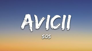 Avicii   SOS (Lyrics) Ft. Aloe Blacc