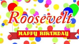 Happy Birthday Roosevelt Song