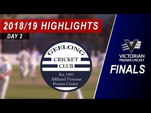 2018/19 Elimination Final vs Geelong 2nd XI: Day 2 Highlights