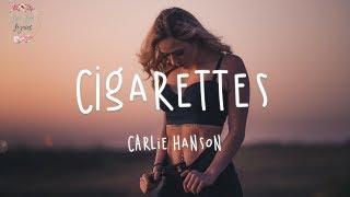 Carlie Hanson - Cigarettes (Lyric Video) @Love   - YouTube