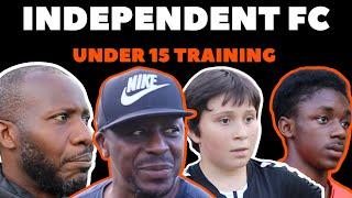 FOOTBALL YOUTH TRAINING | INDEPENDENT FC U15 |