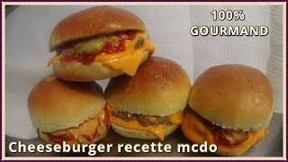 Cheeseburger Mcdo Recette