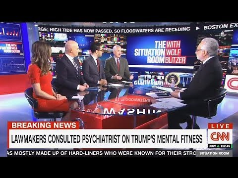Lawmakers Consulted Psychiatrist On TRUMPS Mental Fitness (CNN)