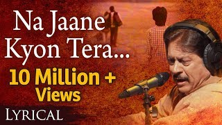 Na Jaane Kyon Tera Milkar Bichhadna by Attaullah Khan with Lyrics - Popular Sad Song - Download this Video in MP3, M4A, WEBM, MP4, 3GP