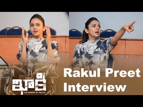 Rakul Preet Singh Interview about the movie Khakee