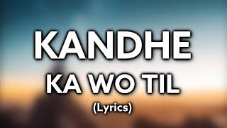 Tere Kandhe Ka Wo Til [Lyrics] | Sachet Tandon   - YouTube