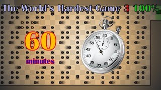(REUPLOADED, WITH MUSIC) The World's Hardest Game 3 100% in 60 minutes (56:31, 58 deaths)