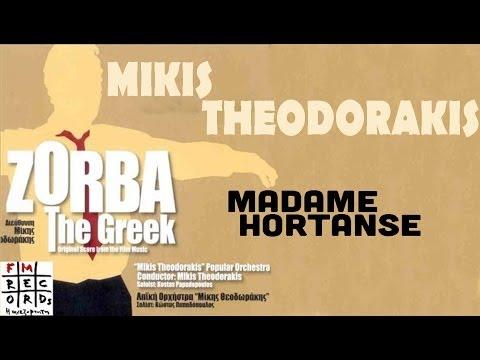 Madame Hortense-Life Goes On - Mikis Theodorakis