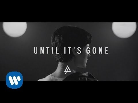 Until It's Gone (Official Lyric Video) - Linkin Park