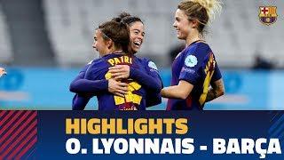 [HIGHLIGHTS] FUTBOL FEM (Champions League): O. Lyonnais – FC Barcelona (2-1)