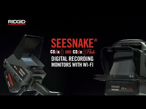 RIDGID Seesnake CS6x & CS6xPak Digital Recording Monitors With Wi-Fi