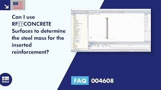 FAQ 004608 | Can I use RF‑CONCRETE Surfaces to determine the steel mass for the inserted reinforcement?
