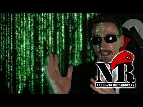 Naprosto retardovaný - Matrix a kvantový svět