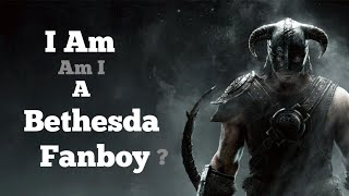 I Am a Bethesda Fanboy (?)... Dealing With Online Comments