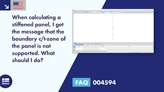 FAQ 004594 | When calculating a stiffened panel, I get the message that the boundary c/t-zone of the panel is not supported. What should I do?