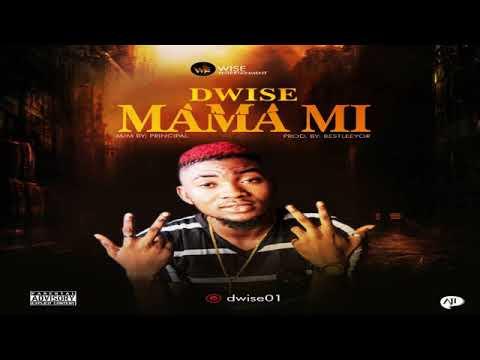 AUDIO: DWise  - Mama Mi (Prod By  Principal)
