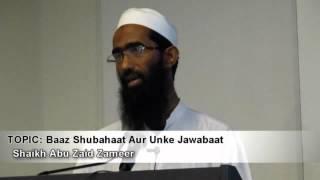 Baaz Shubahaat Aur Unke Jawabaat - Shaikh Abu Zaid Zameer