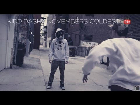 Kidd Dash ft. King D, Nyzzy Nyce - Novembers Coldest