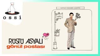 Rüştü Asyalı / Gönül Postası