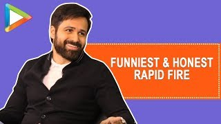 CRAZY- Emraan Hashmi Describes PERFECT KISS in 3 Words | Rapid Fire | One Night Stands
