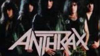 Anthrax Think about an end