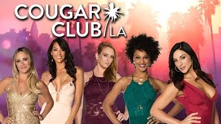 Cougar Club LA | Premieres Saturday March 19th!