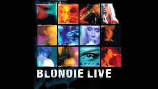 Blondie   Maria (Blondie Live) ~ Audio