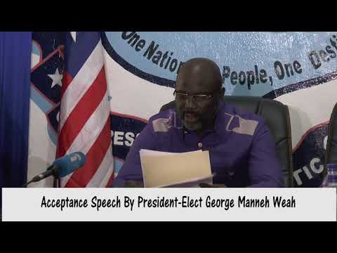 ACCEPTANCE SPEECH OF LIBERIA'S PRESIDENT ELECT GEORGE M. WEAH