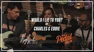 WOULD I LIE TO YOU? feat. THAT PEDAL SHOW [Cover]