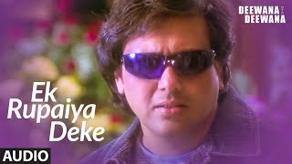 Ek Rupaiya Deke Full Audio Song | Deewana Main Deewana | Govinda, Bappi Lahiri, Ila Arun - Download this Video in MP3, M4A, WEBM, MP4, 3GP