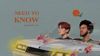 Need to Know (with ELHAE)