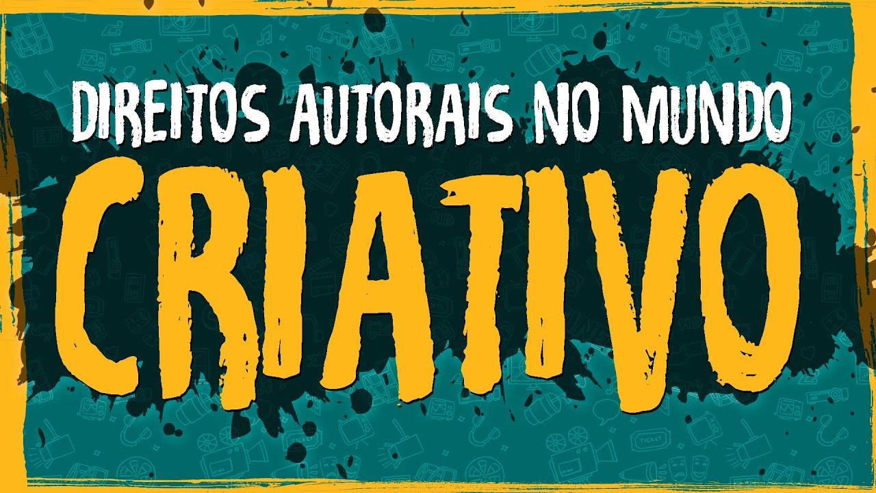 Direitos Autorais no Mundo Criativo