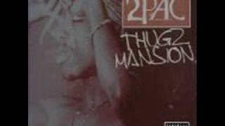 2pac:thug mansion (remix)