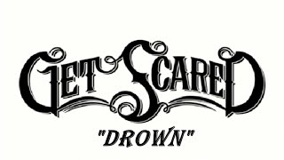 Get Scared - Drown Sub Español
