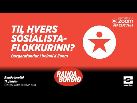 Rauða borðið: Hvers vegna Sósíalistaflokkurinn?