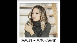 Dammit - Jana Kramer
