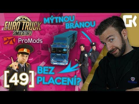 JAK PROJET MÝTNOU BRÁNOU BEZ PLACENÍ? | Euro Truck Simulator 2 ProMods & RusMap #49
